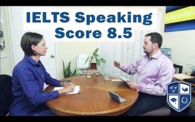 IELTS Speaking Score 8.5 with Native English Speaker subtitles