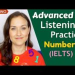 Advanced English Listening Practice | Numbers (IELTS)