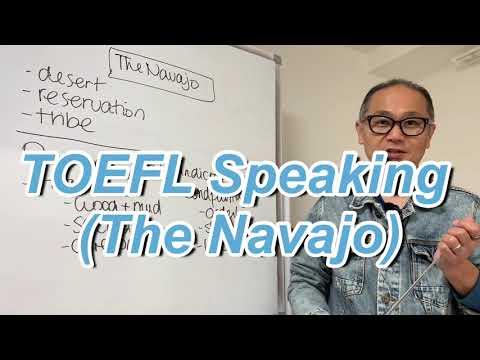 TOEFL Speaking (The Navajo)