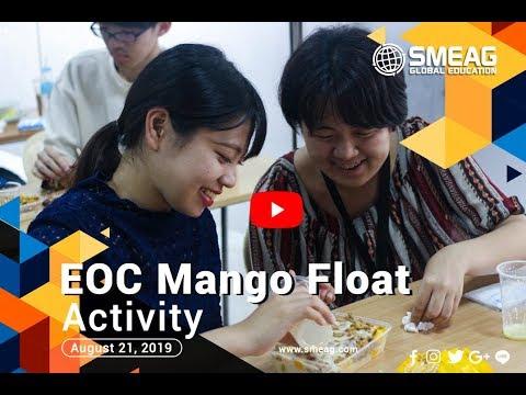 [フィリピン 英語 留学] SMEAG 語学学校 / 短期留学 :EOC Mango Float Activity 08-21-19